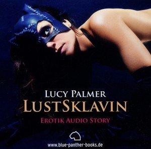 LustSklavin - Erotik Audio Story - Erotisches Hörbuch