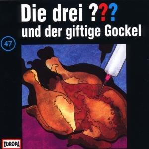 Die drei ??? 047 und der giftige Gockel. (drei Fragezeichen). CD