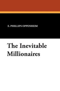 The Inevitable Millionaires