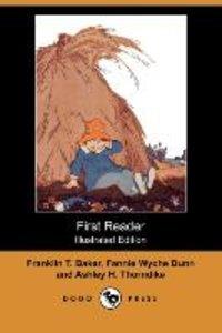First Reader (Illustrated Edition) (Dodo Press)