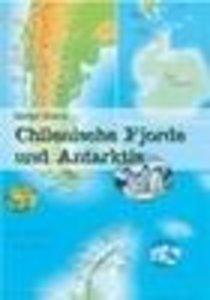 Chilenische Fjorde und Antarktis