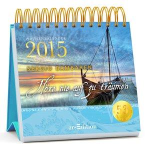 Höre nie auf zu träumen 2015 Postkartenkalender