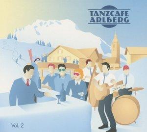 Tanzcaf? Arlberg Vol.2
