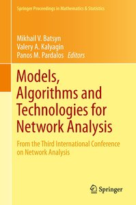 Models, Algorithms and Technologies for Networks Analysis