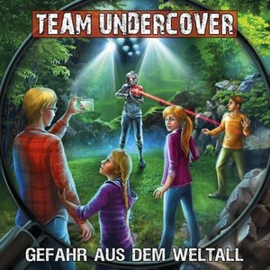 Team Undercover 11: Gefahr aus dem Weltall