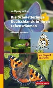 Die Schmetterlinge Deutschlands in ihren Lebensräumen