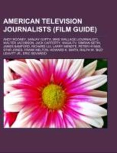 American television journalists (Film Guide)