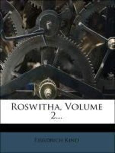 Roswitha, Zweiter Band