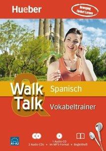 Walk & Talk Spanisch Vokabeltrainer