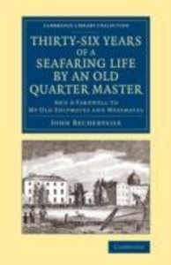 Thirty-Six Years of a Seafaring Life by an Old Quarter Master