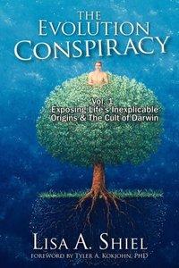 The Evolution Conspiracy, Volume 1
