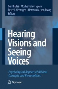 Hearing Visions and Seeing Voices