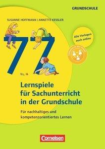 77 Lernspiele für den Sachunterricht in der Grundschule