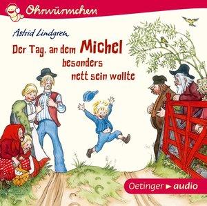 Der Tag, an dem Michel besonders nett sein wollte (CD)