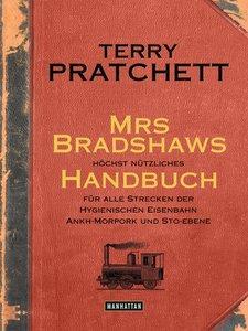 Mrs Bradshaws höchst nützliches Handbuch für alle Strecken der H