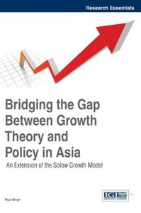Bridging the Gap Between Growth Theory and Policy in Asia: An Ex