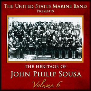 Heritage of J.P.Sousa Vol.6