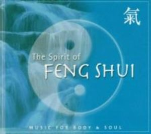 The Spirit Of Feng Shui