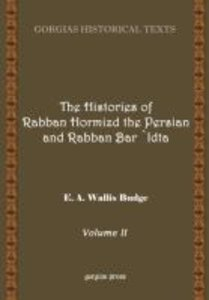 The History of Rabban Hormizd the Persian and Rabban Bar-'Idta (