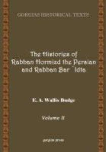 The History of Rabban Hormizd the Persian and Rabban Bar-'Idta (