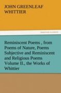 Reminiscent Poems , from Poems of Nature, Poems Subjective and R
