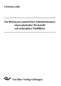 Ein Beitrag zur numerischen Scherbandanalyse elasto-plastischer