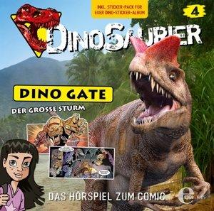 Dinosaurier - Dino Gate 04. Der große Sturm