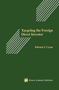 Targeting the Foreign Direct Investor