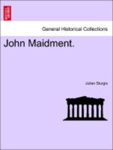 John Maidment. Vol. II.