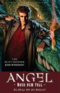 Whedon, J: ANGEL Nach dem Fall 1/Hölle von LA