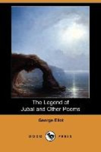 The Legend of Jubal and Other Poems (Dodo Press)