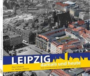Leipzig damals&heute