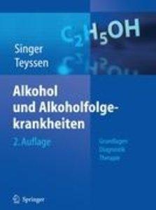 Alkohol und Alkoholfolgekrankheiten