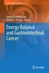 Energy Balance and Gastrointestinal Cancer