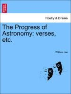 The Progress of Astronomy: verses, etc.