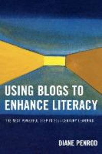 Using Blogs to Enhance Literacy