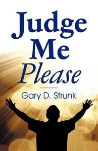 Judge Me Please
