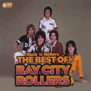 Rock 'n' Rollers: The Best Of The Bay City Rollers