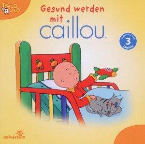 Gesund werden mit Caillou MC