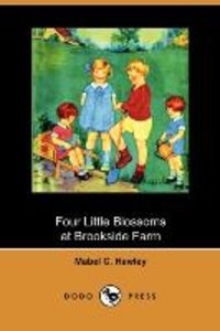 Four Little Blossoms at Brookside Farm (Dodo Press)