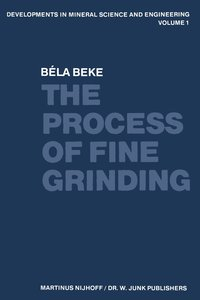 The Process of Fine Grinding