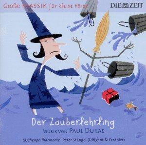 ZEIT Klassik f.kleine Hörer: Der Zauberlehrling