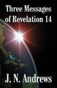 Three Messages of Revelation 14