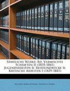 Samtliche Werke: Bd. Vermischte Schriften II (1835-1841) Jugenda