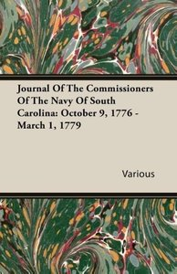 Journal Of The Commissioners Of The Navy Of South Carolina