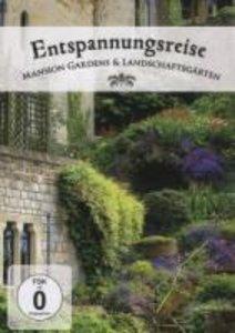 Entspannungsreise - Mansions Garden & Landschaftsgarten