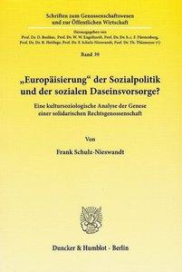 """""""Europäisierung"""" der Sozialpolitik und der sozialen Daseinsvorso"""