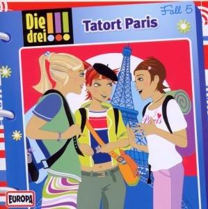 Die drei !!! 05. Tatort Paris (Ausrufezeichen)
