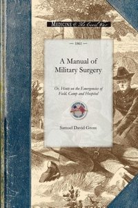 Manual of Military Surgery