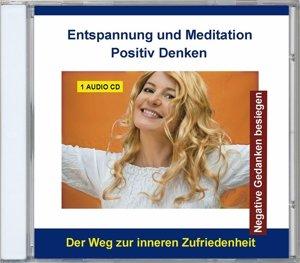 Entspannung und Meditation-Positiv denken